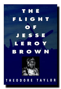 The Flight Of Jesse Leroy Brown