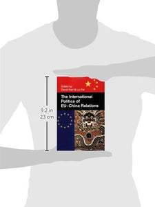 The International Politics Of Eu-China Relations (British Academy Occasional Papers)
