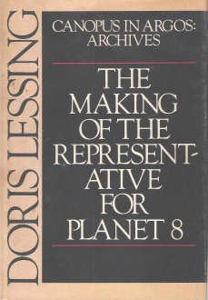 The Making Of The  Representative For Planet 8 (Canopus In Argos: Archives)