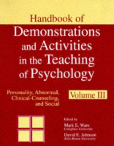 Handbook Of Demonstrations And Activities In The Teaching Of Psychology, Volume 3: Personality, Abnormal, Clinical-Counseling, And Social