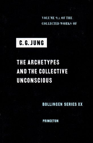 The Collected Works Of C. G. Jung, Vol. 9, Part 1: The Archetypes And The Collective Unconscious (Bollingen Series, No. 20)
