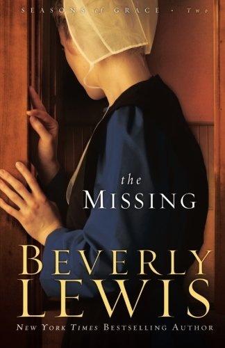 The Missing (Seasons Of Grace, Book 2) (Volume 2)