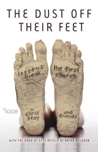 Dust Off Their Feet-Bk-Acts: Lessons From The First Church (Voice)