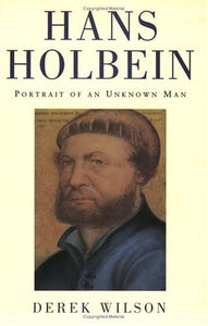 Hans Holbein: Portrait Of An Unknown Man (Phoenix Giants)