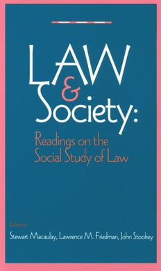 The Law And Society Reader: Readings On The Social Study Of Law