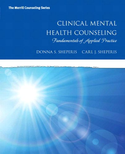 Clinical Mental Health Counseling: Fundamentals Of Applied Practice With Enhanced Pearson Etext - Access Card Package (Merrill Couseling)