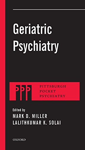 Geriatric Psychiatry (Pittsburgh Pocket Psychiatry Series)