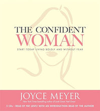 Load image into Gallery viewer, The Confident Woman: Start Today Living Boldly And Without Fear