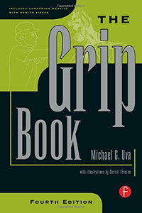 The Grip Book, Fourth Edition