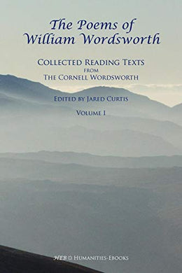 The Poems Of William Wordsworth: Collected Reading Texts From The Cornell Wordsworth, I