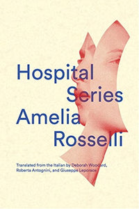 Hospital Series (Vol. 19)  (New Directions Poetry Pamphlets)