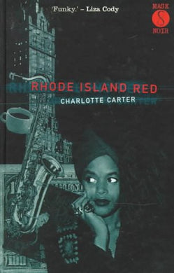 Rhode Island Red (A Mask Noir Title)