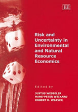 Load image into Gallery viewer, Risk And Uncertainty In Environmental And Natural Resource Economics
