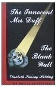 The Innocent Mrs. Duff ; The Blank Wall