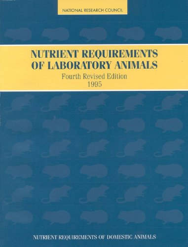 Nutrient Requirements Of Laboratory Animals,: Fourth Revised Edition, 1995 (Nutrient Requirements Of Domestic Animals)