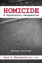 Load image into Gallery viewer, Homicide: A Psychiatric Perspective