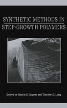 Load image into Gallery viewer, Synthetic Methods In Step-Growth Polymers