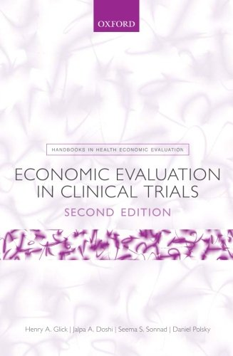 Economic Evaluation In Clinical Trials (Handbooks In Health Economic Evaluation)