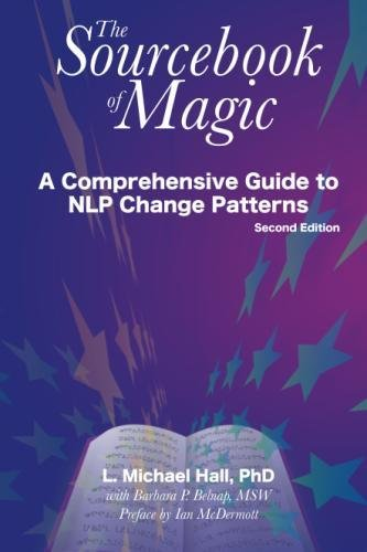 Sourcebook Of Magic: A Comprehensive Guide To Nlp Change Patterns