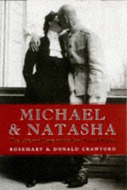 Michael And Natasha The Life And Love Of The