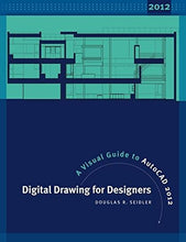 Load image into Gallery viewer, Digital Drawing For Designers: A Visual Guide To Autocad 2012
