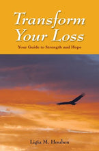 Load image into Gallery viewer, Transform Your Loss: Your Guide To Strength And Hope