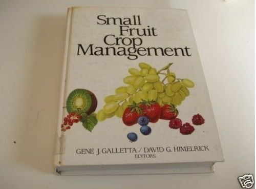 Small Fruit Crop Management