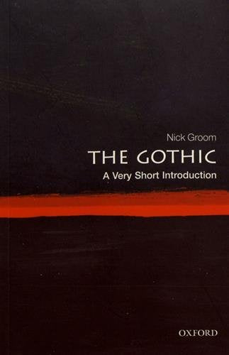 The Gothic: A Very Short Introduction (Very Short Introductions)