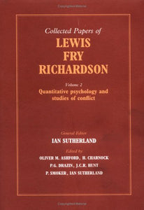 The Collected Papers Of Lewis Fry Richardson: Volume 2 (V. 2)
