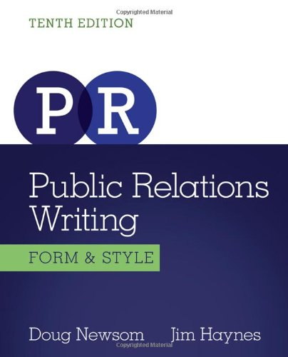 Public Relations Writing: Form & Style (Wadsworth Series In Mass Communication And Journalism)