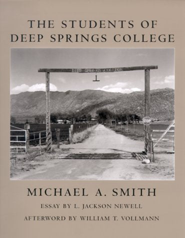 The Students Of Deep Springs College