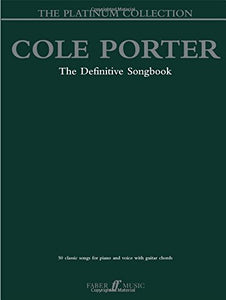 Cole Porter - The Platinum Collection: The Definitive Songbook (Piano/Vocal/Chords) (Faber Edition: Platinum Collection)