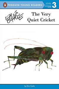 The Very Quiet Cricket (Penguin Young Readers, Level 3)