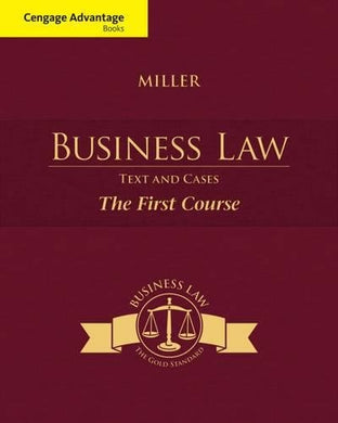 Cengage Advantage Books: Business Law: Text And Cases - The First Course (Mindtap Course List)