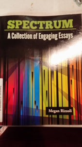 Spectrum: A Collection Of Engaging Essays