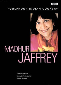 Madhur Jaffrey'S Foolproof Indian Cookery