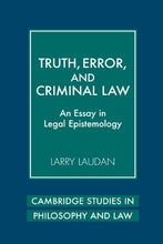 Load image into Gallery viewer, Truth, Error, And Criminal Law: An Essay In Legal Epistemology (Cambridge Studies In Philosophy And Law)