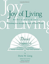 Load image into Gallery viewer, Daniel: Chapters 1-6 (Joy Of Living Bible Studies)