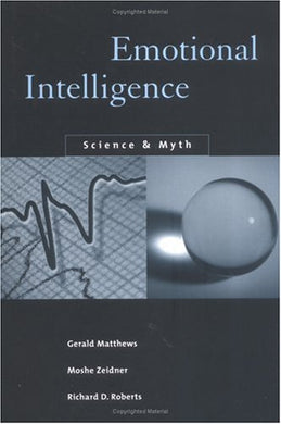 Emotional Intelligence: Science And Myth