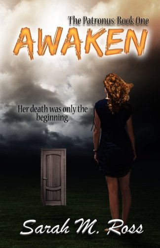 Awaken (The Patronus: Book One)