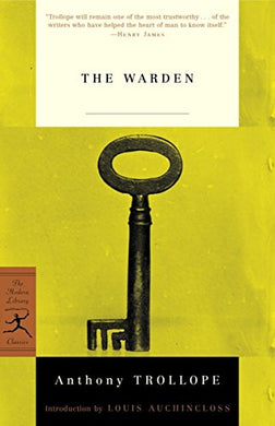 The Warden (Modern Library Classics)