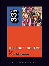 Load image into Gallery viewer, The Mc5'S Kick Out The Jams (33 1/3)