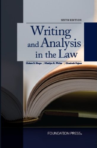 Writing And Analysis In The Law, 6Th Edition
