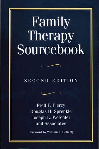Family Therapy Sourcebook: Second Edition