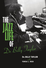 Load image into Gallery viewer, The Jazz Life Of Dr. Billy Taylor