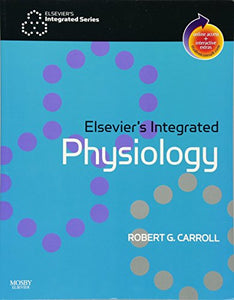 Elsevier'S Integrated Physiology: With Student Consult Online Access, 1E