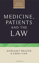 Load image into Gallery viewer, Medicine, Patients And The Law: Sixth Edition (Contemporary Issues In Bioethics, Law And Medical Humanities)