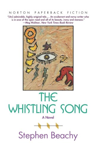 The Whistling Song: A Novel (Norton Paperback Fiction)