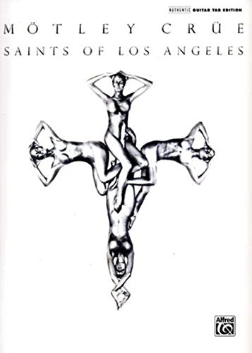 Saints Of Los Angeles: Authentic Guitar Tab Edition