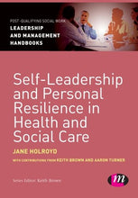 Load image into Gallery viewer, Self-Leadership And Personal Resilience In Health And Social Care (Post-Qualifying Social Work Leadership And Management Handbooks)